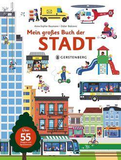 Mein großes Buch der Stadt von Bachhausen,  Ursula, Balicevic,  Didier, Baumann,  Anne-Sophie