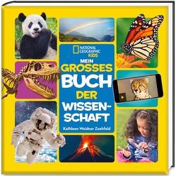 Mein großes Buch der Wissenschaft – National Geographic KiDS von Weidner,  Kathleen
