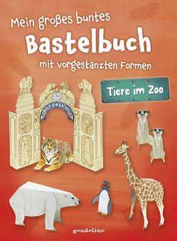 Mein großes buntes Bastelbuch – Tiere im Zoo von Pautner,  Norbert