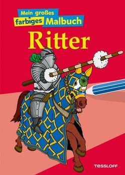 Mein großes farbiges Malbuch Ritter von Neubert,  Silke, Wunderlich,  Hans