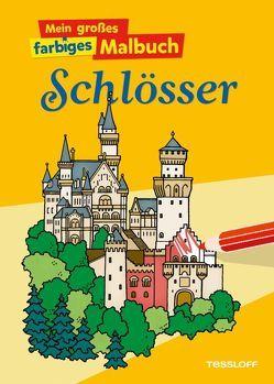 Mein großes farbiges Malbuch Schlösser von Neubert,  Silke, Wunderlich,  Hans