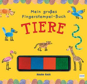 Mein großes Fingerstempel-Buch – Tiere von Kock,  Hauke