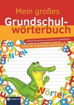 Mein großes Grundschulwörterbuch von Fesl,  Anemone, Stricker,  Kerstin