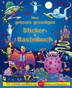 Mein grosses gruseliges Sticker- & Bastelbuch