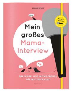 Mein großes Mama-Interview von Heinemann,  Ilka, Kuhlemann,  Matthias, Vliet,  Elma van