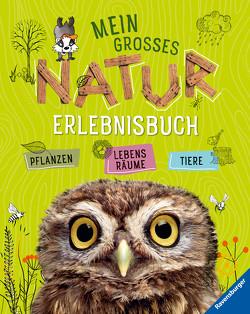 Mein großes Natur-Erlebnisbuch von Henkel,  Christine, Lenz,  Angelika, Lenz,  Gudrun, Spiegelhauer,  Billa