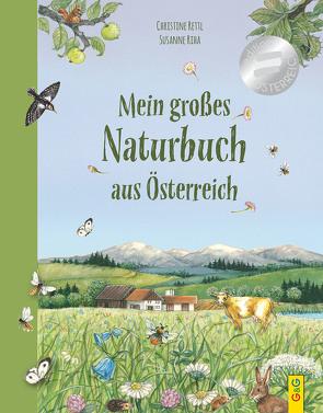 Mein großes Naturbuch aus Österreich von Rettl,  Christine, Riha,  Susanne