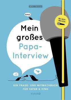 Mein großes Papa-Interview von Heinemann,  Ilka, Kuhlemann,  Matthias, Vliet,  Elma van