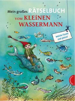 Mein großes Rätselbuch vom kleinen Wassermann von Gebhardt,  Winnie, Preussler,  Otfried, Weber,  Mathias