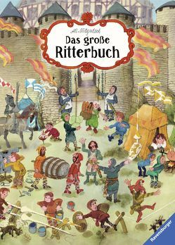 Mein großes Ritterbuch von Gregorzewski,  Ingmar, Mitgutsch,  Ali