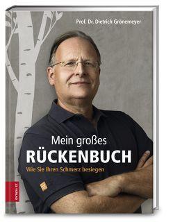 Mein großes Rückenbuch von Grönemeyer,  Prof. Dr. Dietrich