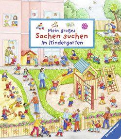Mein großes Sachen suchen: Im Kindergarten von Gernhäuser,  Susanne, Jelenkovich,  Barbara