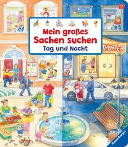 Mein großes Sachen suchen: Tag und Nacht von Gernhäuser,  Susanne, Weller,  Ursula