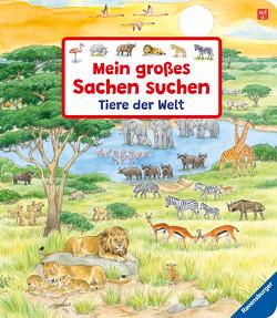 Mein großes Sachen suchen: Tiere der Welt von Gernhäuser,  Susanne, Weller,  Ursula