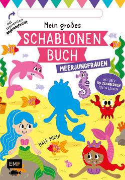 Mein großes Schablonen-Buch – Meerjungfrauen von Golding,  Elizabeth, McDonald,  Jake