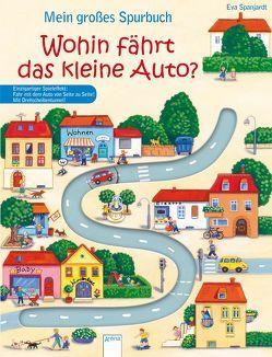 Mein großes Spurbuch – Wohin fährt das kleine Auto? von Spanjardt,  Eva