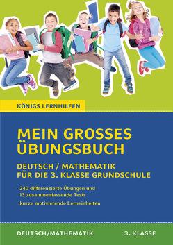 Mein großes Übungsbuch Deutsch & Mathematik für die 3. Klasse Grundschule.