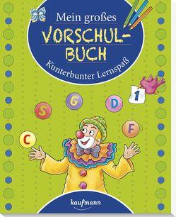 Mein großes Vorschulbuch von Bougie,  Nadine, Lückel,  Kristin, Simon,  Katia