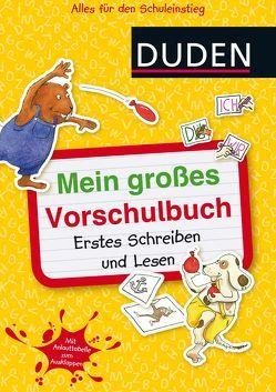 Mein großes Vorschulbuch: Erstes Schreiben und Lesen von Hilgert,  Gabie, Holzwarth-Raether,  Ulrike, Müller-Wolfangel,  Ute, Scharnberg,  Stefanie