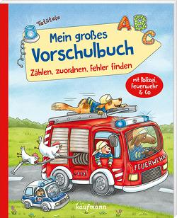 Mein großes Vorschulbuch – Zählen, zuordnen, Fehler finden von Bougie,  Nadine, Lamping,  Laura