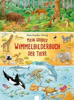 Mein großes Wimmelbilderbuch der Tiere von Döring,  Hans Günther