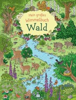 Mein großes Wimmelbuch Wald von Metzen,  Isabelle