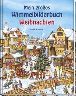 Mein großes Wimmelbuch Weihnachten von Schneider,  Steffen