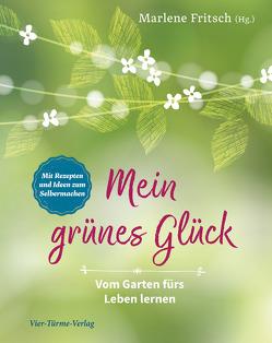 Mein grünes Glück von Fritsch,  Marlene