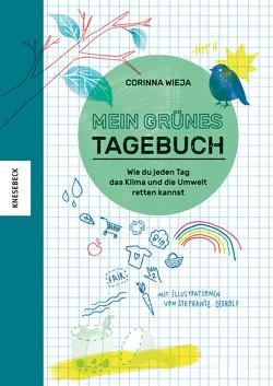 Mein grünes Tagebuch von Dierolf,  Stephanie, Wieja,  Corinna