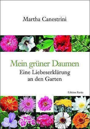Mein grüner Daumen von Canestrini,  Martha