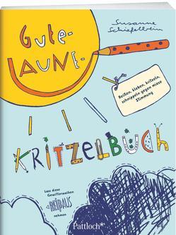 Gute-Laune-Kritzelbuch von Schiefelbein,  Susanne
