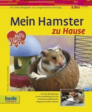 Mein Hamster zu Hause von Dietz,  Petra, Schneider,  Eva-Grit