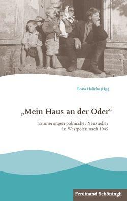 """""""Mein Haus an der Oder"""" von Halicka,  Beata"""