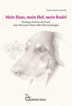 Mein Haus, mein Hof, mein Rudel von Gersch-Gernoth,  Gisela