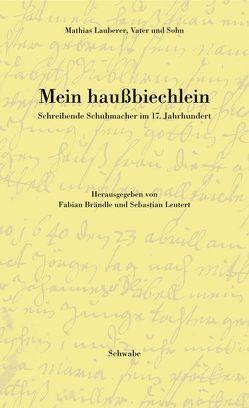 Mein haussbiechlein von Brändle,  Fabian, Lauberer,  Mathias, Leutert,  Sebastian