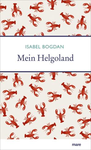 Mein Helgoland von Bogdan,  Isabel