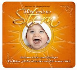 Mein hellster Stern – Heilsame Lieder zum Mitsingen von Bossinger,  Katharina, Bossinger,  Wolfgang, Lindner,  David
