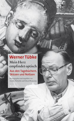 Mein Herz empfindet optisch von Beaucamp,  Eduard, Michalski,  Annika, Tübke,  Werner