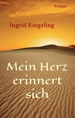 Mein Herz erinnert sich von Ringeling,  Ingrid