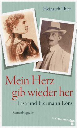Mein Herz gib wieder her von Thies,  Heinrich