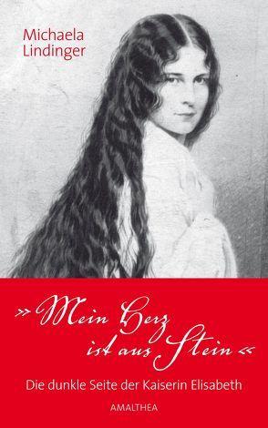 """""""Mein Herz ist aus Stein"""" von Lindinger,  Michaela"""