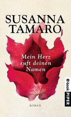 Mein Herz ruft deinen Namen von Pflug,  Maja, Tamaro,  Susanna