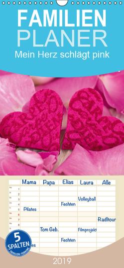 Mein Herz schlägt pink – Familienplaner hoch (Wandkalender 2019 , 21 cm x 45 cm, hoch) von Haase,  Andrea
