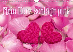 Mein Herz schlägt pink (Wandkalender 2019 DIN A4 quer) von Haase,  Andrea