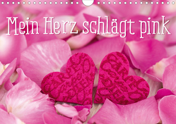 Mein Herz schlägt pink (Wandkalender 2020 DIN A4 quer) von Haase,  Andrea