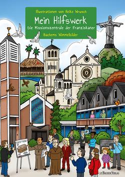 Mein Hilfswerk – Die Missionszentrale der Franziskaner von Wrusch,  Heiko