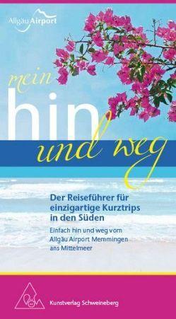 Mein Hin und Weg von Hagelmüller,  Gerlinde