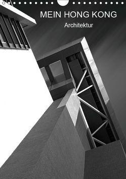 Mein Hong Kong Architektur (Wandkalender 2019 DIN A4 hoch) von Platte,  Martina