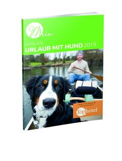 Mein Hotel für Urlaub mit Hund 2019