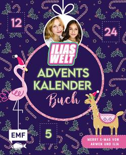 Mein Ilias Welt Adventskalender-Buch – Merry X-Mas von Arwen und Ilia von Ilias Welt